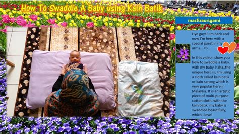 Swaddle Kain Bedong how to swaddle a baby using kain batik