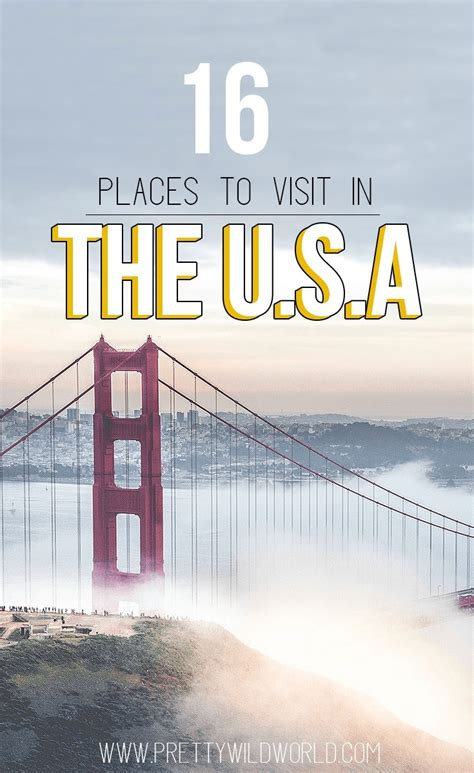 place to visit in usa best places to visit in the usa shared by travel bloggers