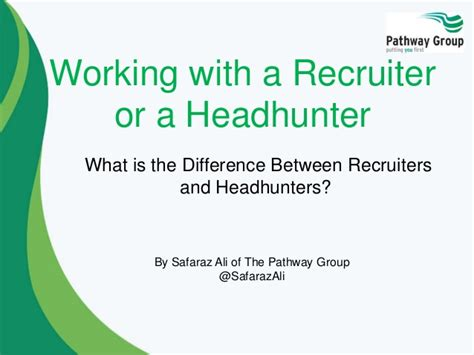 the difference between a headhunter and a recruiter