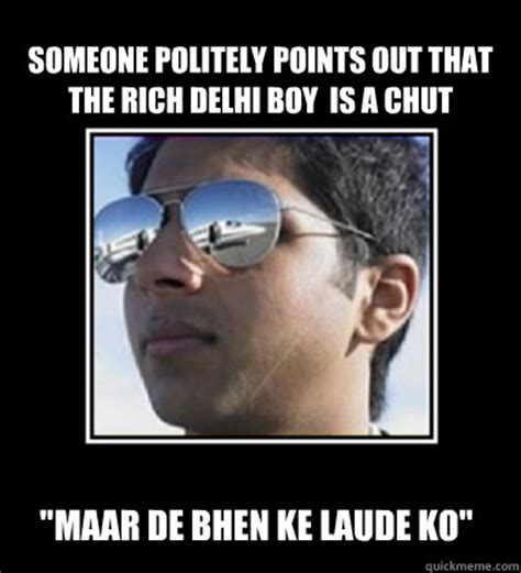 Rich Delhi Boy Meme - someone politely points out that the rich delhi boy is a