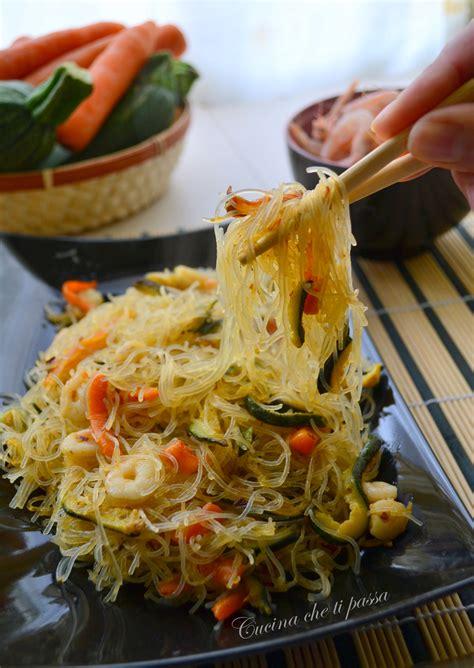come cucinare spaghetti di riso cinesi spaghetti di riso con gamberi e verdure cucina ti passa