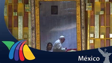 imagenes virgen de guadalupe con el papa el papa a solas con la virgen de guadalupe noticias doovi