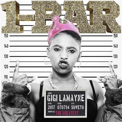 download gigi lamayne nkosazana mp3 download mp3 gigi lamayne 1 bar naijavibes
