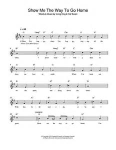 show me home show me the way to go home chords by irving king melody