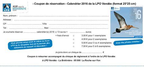 Calendrier Des Coupons Le Calendrier 2016 De La Lpo Vend 233 E Lpo Vend 233 E