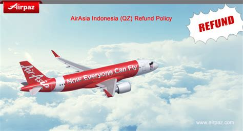 Airasia Refund Policy | airasia indonesia qz refund policy on airpaz com