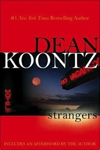 strangers a novel books strangers by dean koontz reviews discussion bookclubs