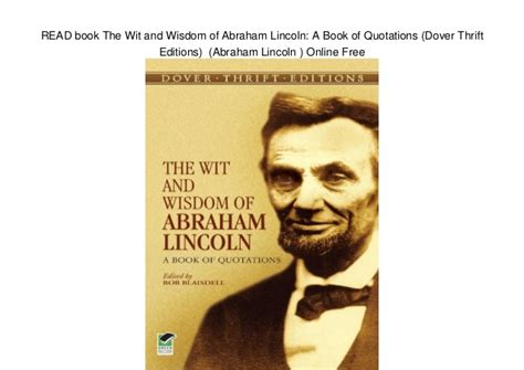 a picture book of abraham lincoln read book the wit and wisdom of abraham lincoln a book of