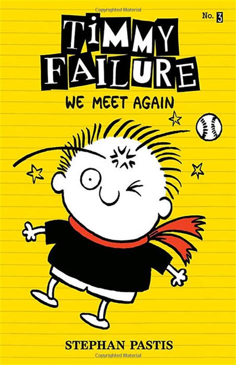 when we meet the is a books stephan pastis timmy failure we meet again wvxu