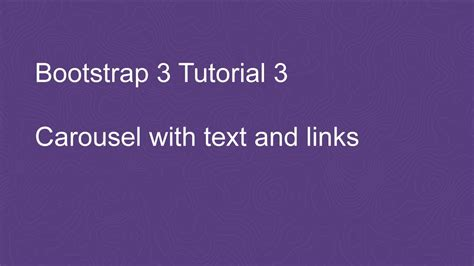 tutorial bootstrap carousel bootstrap 3 tutorial 3 carousel with text and links