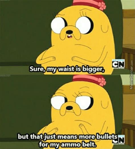 Jake The Dog Meme - adventure time quotes margaret jake s the dog s mom