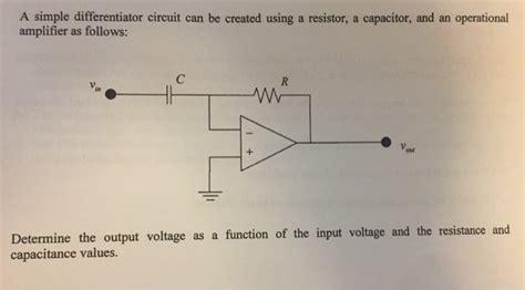 capacitor resistor differentiator circuit a simple differentiator circuit can be created usi