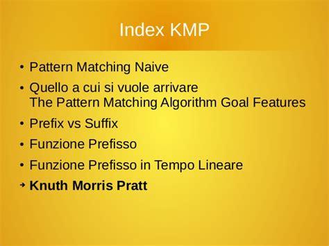 naive pattern matching algorithm ppt algoritmo knuth morris pratt italiano