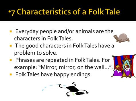 Ppt 7 Characteristics Of A Folktale Powerpoint What Is A Tale Powerpoint