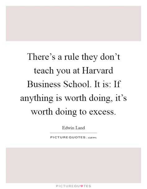 Harvard Mba Is It Worth It by Doing Business Quotes Sayings Doing Business Picture