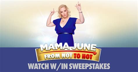 wetv mama june from not to hot sweepstakes 2018 with code words - We Tv Sweepstakes