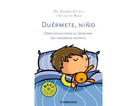 libro duermete nino 5 quot du 233 rmete ni 241 o quot todoparabebes