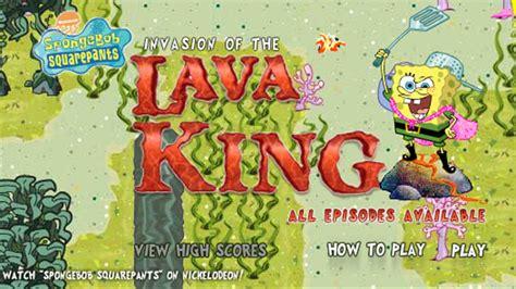 spongebob squarepants lava l spongebob squarepants invasion of the lava king 3 free