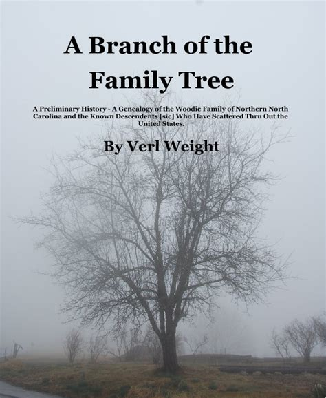 history and genealogy of a branch of the weaver family classic reprint books a branch of the family tree a preliminary history a