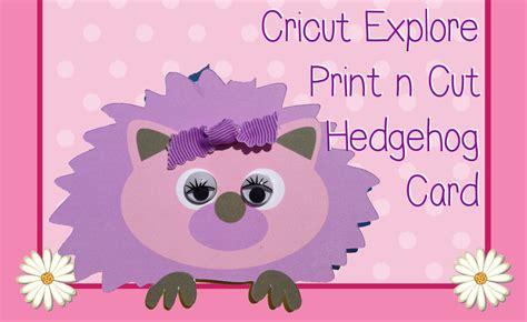 cricut enjoy card template how to cricut live simply print n cut hedgehog card lolli lulu
