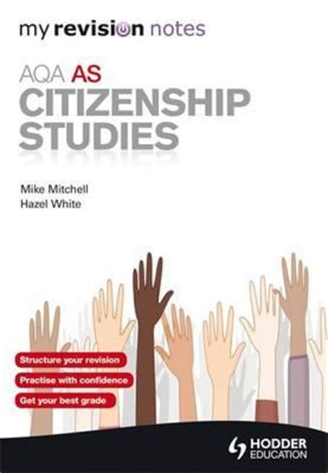 my revision notes aqa as citizenship studies mike mitchell 9781444175301