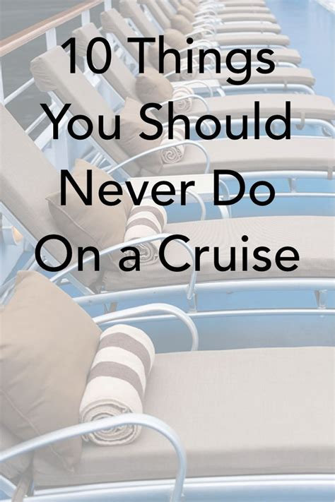10 things you should never do on a cruise photos