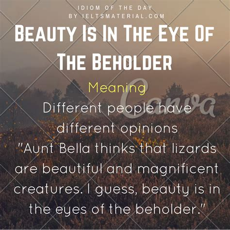 beauty is in the eye of the beholder tattoo is in the eye of the beholder idiom of the day
