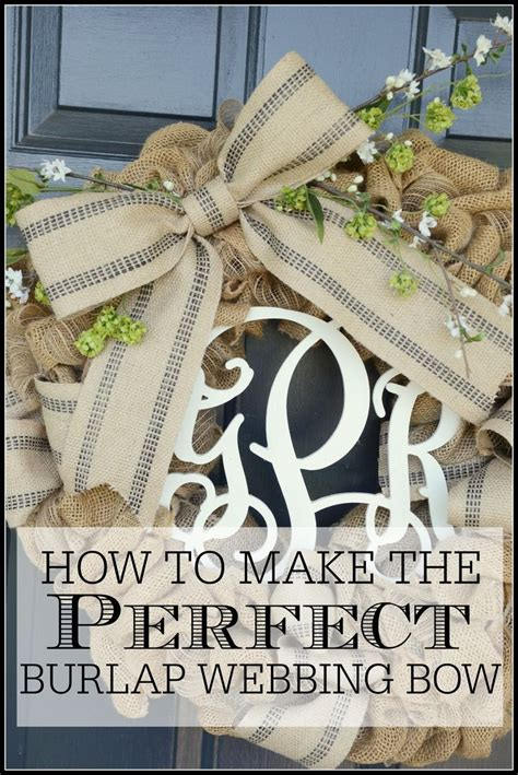 burlap wreath tutorial stonegable how to make the perfect burlap webbing bow burlap