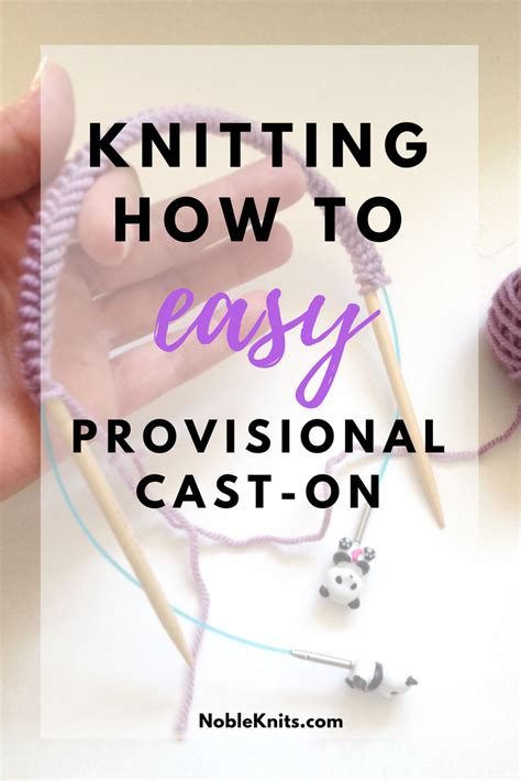 provisional cast on knit knitting how to easy provisional cast on nobleknits