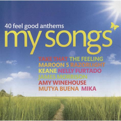 feel good mp3 my songs 40 feel good anthems mp3 buy full tracklist