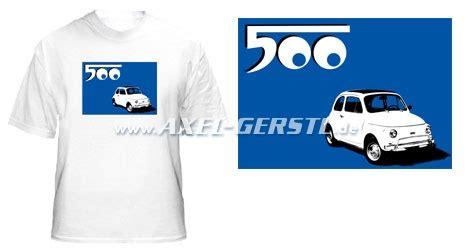 Tshirt Fiat 127 Bdc t shirt motiv fiat 500 w 223 auf blau w 223 shirt fiat 500 126 600 ersatzteile axel gerstl