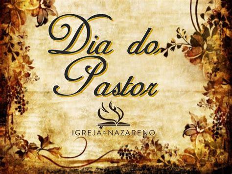 imagenes feliz dia pastor igreja do nazareno dia do pastor 2016 youtube