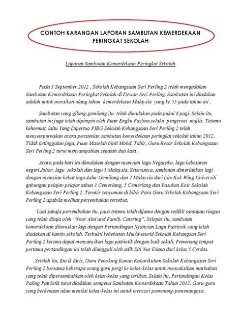 format berita pt3 contoh karangan laporan sambutan kemerdekaan peringkat sekolah