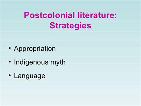 themes of postcolonial literature postcolonial studies lit feminism poststructuralism