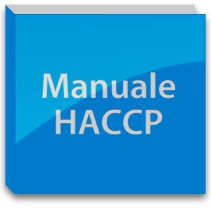 piano di autocontrollo alimentare manuale haccp servizio di redazione a roma haccp roma net
