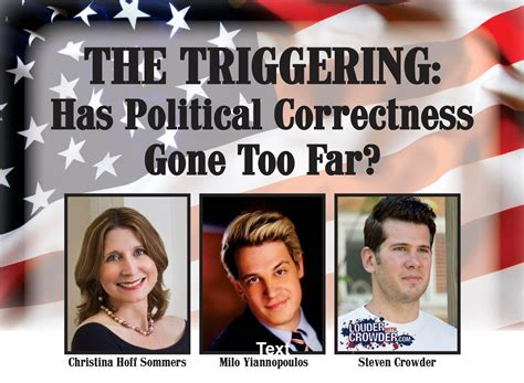what is triggering the triggering has political correctness far