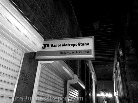 banco metropolitano banking in cuba
