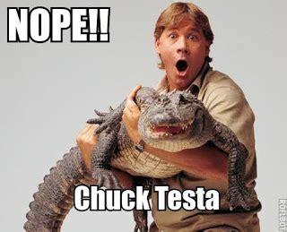 Nope Chuck Testa Meme - nope it s chuck testa nope it s chuck testa meme collection