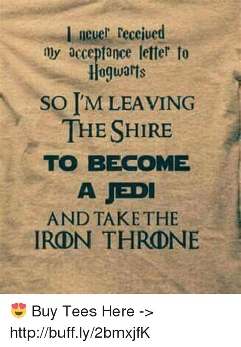 Acceptance Letter Receive 25 best memes about throne buy throne buy memes