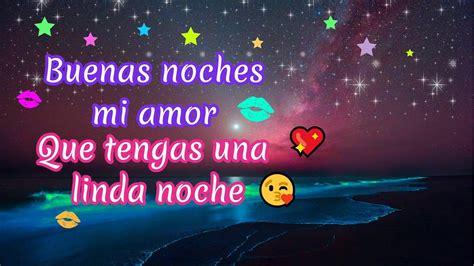 imagenes de buenas noches que enamoran buenas noches mi amor este mensaje es para ti que tengas