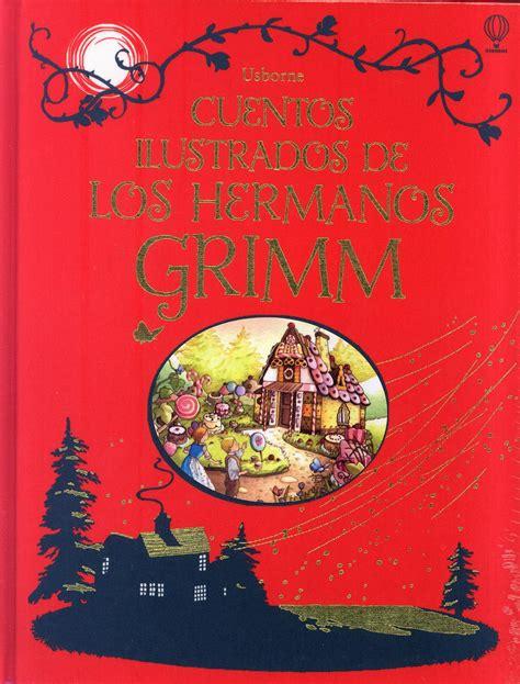 cuentos ilustrados de los cuentos ilustrados de los hermanos grimm vv aa libro en papel 9781409573647