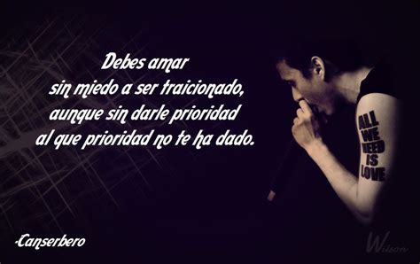 fraces de cancerbero de traicion frase de canserbero by dobleh wil on deviantart