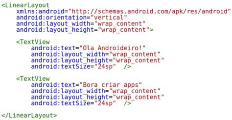 linearlayout xml saiba como usar as android views da forma correta androidpro