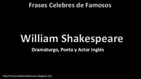 frases de sentimientos frases clebres frases c 233 lebres de william shakespeare