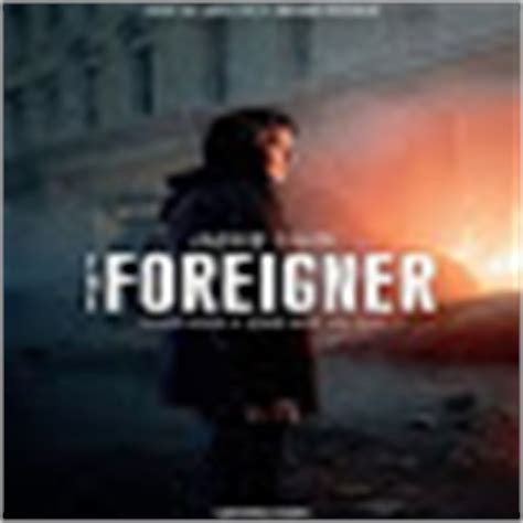 film foreigner full movie the foreigner 2017 movie star cast story trailer