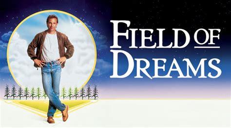 Field Of Dreams 1989 Field Of Dreams 1989 36826 Notefolio