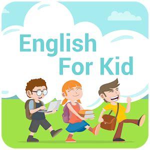 belajar bahasa inggris untuk anak tk sd belajar bahasa inggris untuk anak sd dan tk