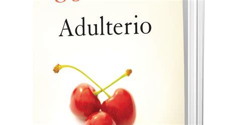 libro adulterio cilos10 libro el adulterio de paulo cohelo