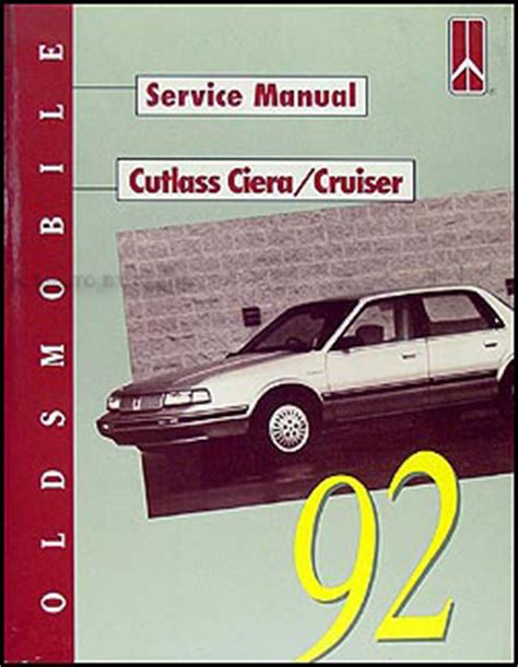 service and repair manuals 1994 oldsmobile cutlass cruiser navigation system 1992 olds cutlass ciera and cruiser shop manual 92 olds