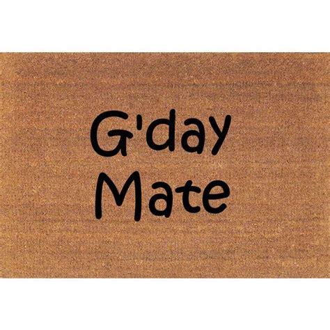 Doormats Australia by G Day Mate Day Australian Greeting Welcome Door Mat